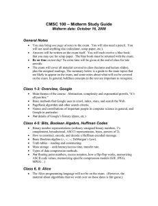 – Midterm Study Guide CMSC 100 Midterm date: October 16, 2008 General Notes