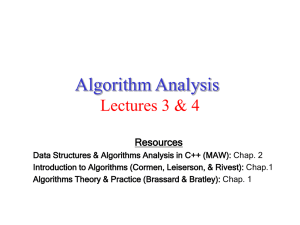 Algorithm Analysis Lectures 3 & 4 Resources