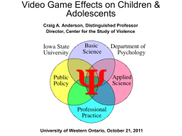 Video Game Effects on Children & Adolescents