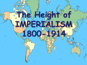 The Height of IMPERIALISM 1800-1914