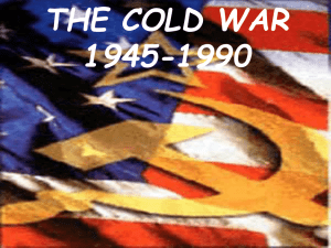 THE COLD WAR 1945-1990