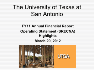 The University of Texas at San Antonio FY11 Annual Financial Report