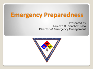 Emergency Preparedness Presented by Lorenzo D. Sanchez, MPA Director of Emergency Management