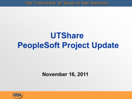 UTShare PeopleSoft Project Update November 16, 2011