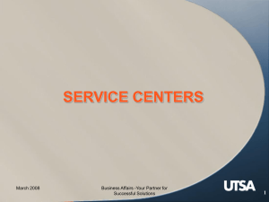 SERVICE CENTERS 1 March 2008 Business Affairs -Your Partner for