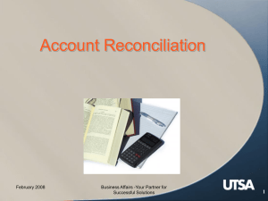 Account Reconciliation 1 February 2008 Business Affairs -Your Partner for