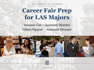 Career Fair Prep for LAS Majors Amanda Cox – Assistant Director