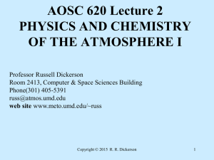 AOSC 620 Lecture 2 PHYSICS AND CHEMISTRY OF THE ATMOSPHERE I