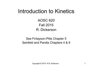 Introduction to Kinetics AOSC 620 Fall 2015 R. Dickerson