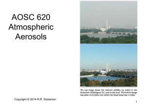 AOSC 620 Atmospheric Aerosols Copyright © 2014 R.R. Dickerson