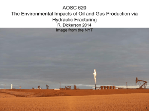 AOSC 620 The Environmental Impacts of Oil and Gas Production via