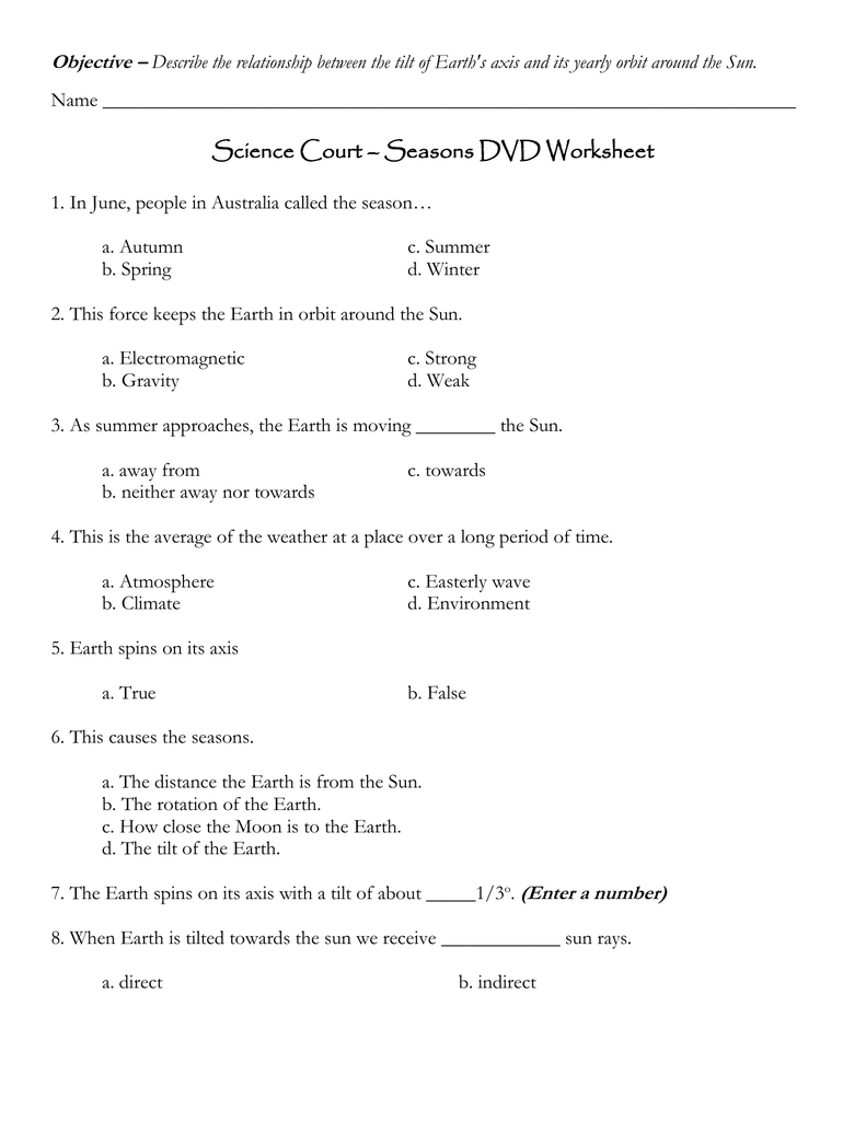 Science Court Seasons DVD Worksheet Objective – Reasons for Seasons Worksheet