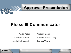 Phase III Communicator Approval Presentation Aaron Auger Kimberly Cook