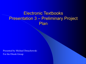 Electronic Textbooks – Preliminary Project Presentation 3 Plan