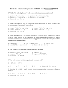 Introduction to Computer Programming (COP 3223) Test #2(Version A) 3/2/2012