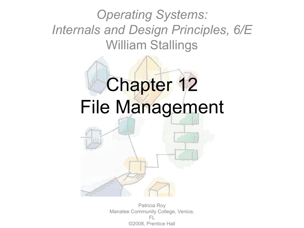 Chapter 12 File Management Operating Systems Internals And Design Principles 6 E