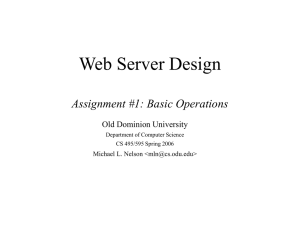 Web Server Design Assignment #1: Basic Operations Old Dominion University