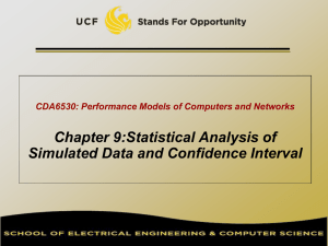 Chapter 9:Statistical Analysis of Simulated Data and Confidence Interval