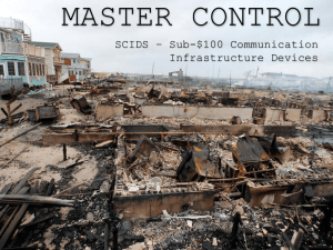 MASTER CONTROL SCIDS – Sub-$100 Communication Infrastructure Devices