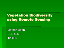 Vegetation Biodiversity using Remote Sensing Morgan Dean EES 5053