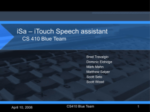 – iTouch Speech assistant iSa CS 410 Blue Team