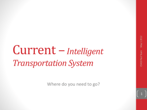 Current – Intelligent Transportation System Where do you need to go?