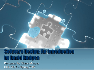 Software Design: An Introduction by David Budgen Presented by Shane Marcus