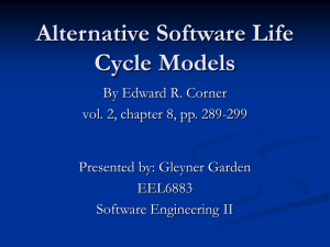 Alternative Software Life Cycle Models