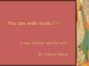 You can write music ! ! ! By Xishun Wang