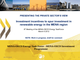 Investment incentives to spur investment in PRESENTING THE PRIVATE SECTOR'S VIEW