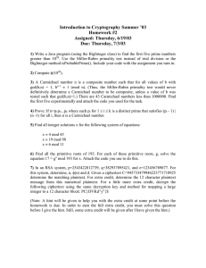 Introduction to Cryptography Summer '03 Homework #2 Assigned: Thursday, 6/19/03 Due: Thursday, 7/3/03