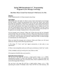 Spring 2009 Introduction to C  Programming Text Message Censoring)