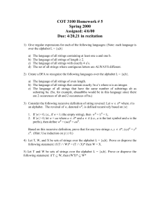 COT 3100 Homework # 5 Spring 2000 Assigned: 4/6/00 Due: 4/20,21 in recitation