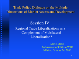 Session IV Trade Policy Dialogue on the Multiple