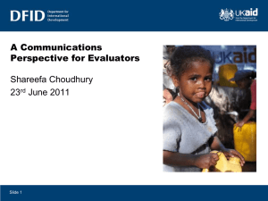 A Communications Perspective for Evaluators Shareefa Choudhury 23