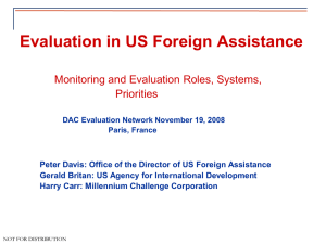 Evaluation in US Foreign Assistance Monitoring and Evaluation Roles, Systems, Priorities