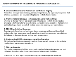 KEY DEVELOPMENTS ON THE CONFLICT & FRAGILITY AGENDA: 2008-2011