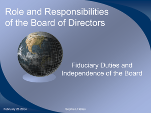 Role and Responsibilities of the Board of Directors Fiduciary Duties and
