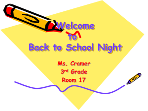 Welcome to Back to School Night Ms. Cramer