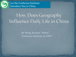 "Let the Confucius Institute Introduce You to China By Wang Xiaojun ""Helen"""