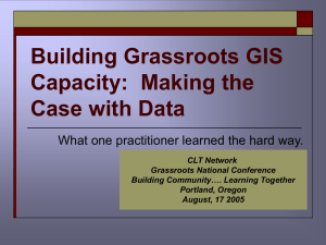 Building Grassroots GIS Capacity:  Making the Case with Data