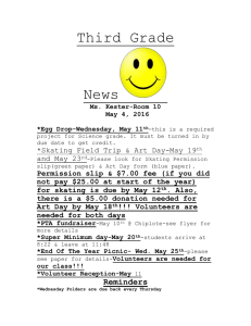 Third Grade News  *Skating Field Trip & Art Day-May 19