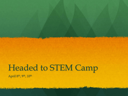 Headed to STEM Camp April 8 , 9 , 10
