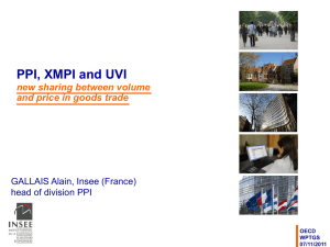 PPI, XMPI and UVI new sharing between volume GALLAIS Alain, Insee (France)