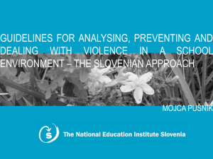 GUIDELINES FOR ANALYSING, PREVENTING AND DEALING WITH VIOLENCE IN A SCHOOL