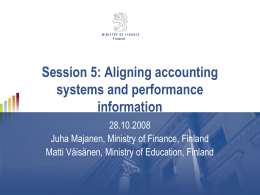 Session 5: Aligning accounting systems and performance information 28.10.2008