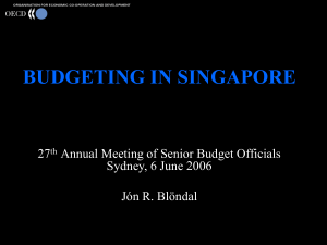 BUDGETING IN SINGAPORE 27 Annual Meeting of Senior Budget Officials