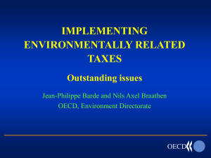 IMPLEMENTING ENVIRONMENTALLY RELATED TAXES Outstanding issues