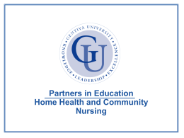 Partners in Education Home Health and Community Nursing