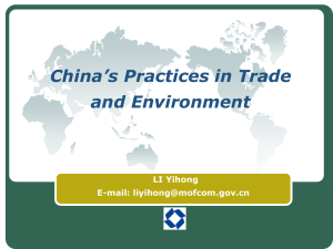China's Practices in Trade and Environment LI Yihong E-mail: